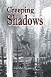 Creeping Shadows, Swede Hastings, 0595358047