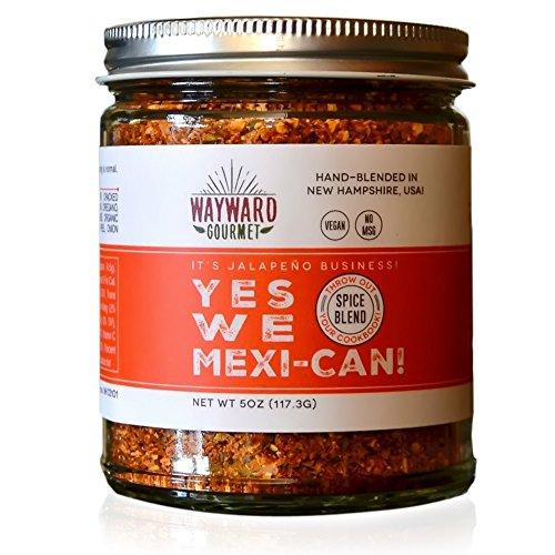 Fajita Rub - Yes We Mexi-Can Rub & Seasoning by Wayward Gourmet - Mexican, Taco & Fajita Spice Blend