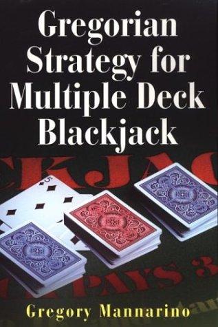 Gregorian Strategy For Multiple Deck Blackjack Authors Card Deck
