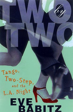 Pdf Arts Two by Two: Tango, Two-Step, and the L.A. Night