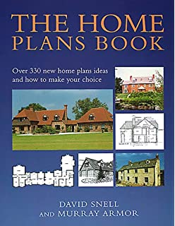 The Home Plans Book: Over 330 New Home Plans Ideas And How To Make Your