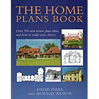 The Home Plans Book: Over 330 new home plans ideas and how to make your choice (Over 330 New Home Plans and How to Make Your Choice)