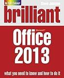 Brilliant Office 2013 (Brilliant Computing)