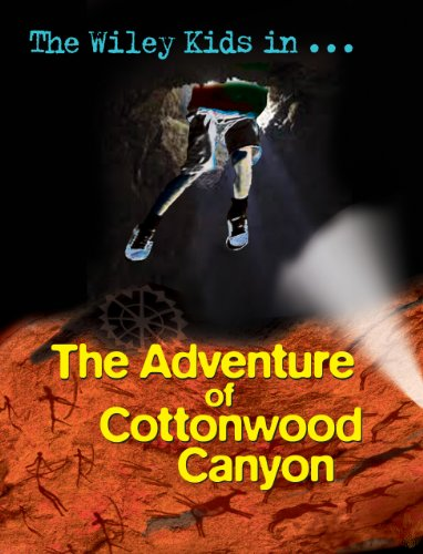 The Wiley Kids in the Adventure of Cottonwood - Cottonwood Kids