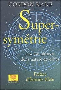 Supersymétrie par Gordon Kane