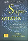 Supersymétrie par Kane