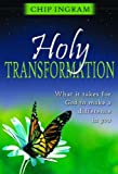 Holy Transformation, Chip Ingram, 0802429793