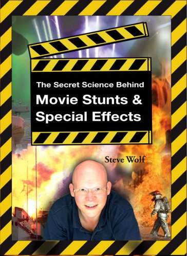 The Secret Science Behind Movie Stunts and Special Effects pdf epub