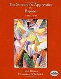 The Sorcerer's Apprentice and España in Full Score (Dover Music Scores)
