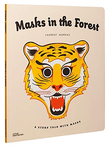 Masks in the Forest: A Story Told With Masks pdf epub