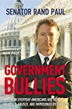 Government Bullies, Rand Paul, 1455522775