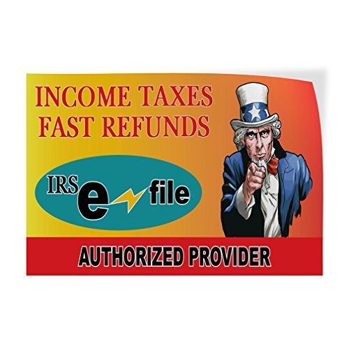 Income Taxes Fast Refunds Irs Indoor Store Sign Vinyl Decal Sticker - 19.5inx48in, by Sign Destination