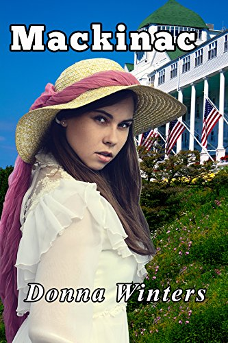 Mackinac (Great Lakes Romances Book 1) by [Winters, Donna]