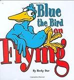 Blue the Bird, Becky Due, 0974621218