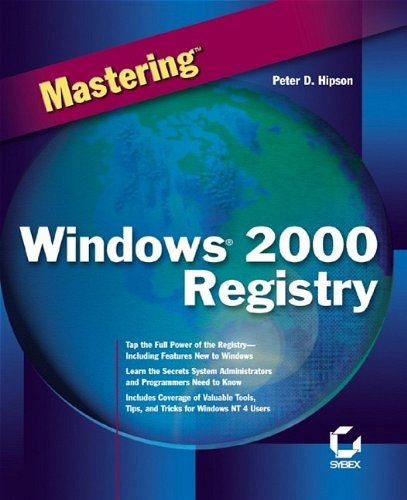 Mastering Windows 2000 Registry by Sybex