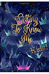 Getting To Know Me: Kids! Edition Paperback