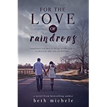 For the Love of Raindrops: A Best Friends Love Story