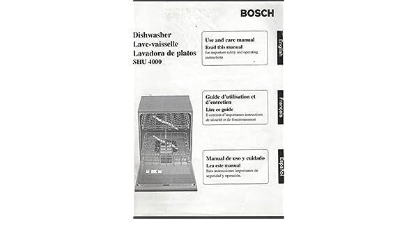 dishwasher MANUAL (NOT THE DISHWASHER!) Bosch SHU 4000 ...