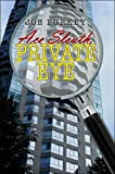 img - for Ace Sleuth, Private Eye by Joe Purkey (2007-07-30) book / textbook / text book