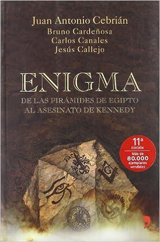 Enigma (Fuera de Colección): Amazon.es: Cebrian, Juan Antonio, Canales, Carlos, Callejo, Jesus: Libros