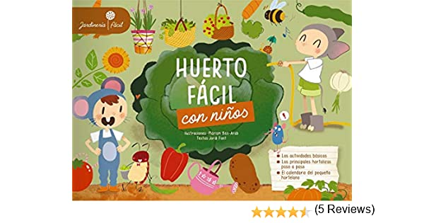 Huerto fácil con niños: Amazon.es: Larousse Editorial, Ben-Arab ...
