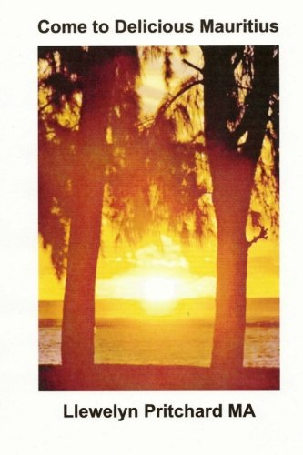 Download Come to Delicious Mauritius: Relax and unwind (Photo Albums) (German Edition) PDF