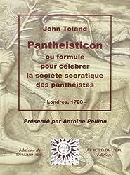 Pantheisticon : Ou formule pour célébrer la société socratique des panthéistes