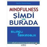 Mindfulness - Şimdi ve Burada Bilinçli Farkındalık: Bilişsel ve Davranışçı Terapiler Serisi 19