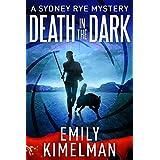 Death In The Dark (A Sydney Rye Mystery Novella, #2)