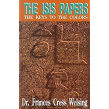 The Isis Yssis Papers: The Keys to the Colors