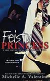 Feisty Princess (A Sexy Manhattan Fairytale: Part Two) (Volume 2)