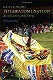 Gathering the Potawatomi Nation: Revitalization and Identity