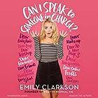 Can I Speak to Someone in Charge? Hörbuch von Emily Clarkson Gesprochen von: Emily Clarkson