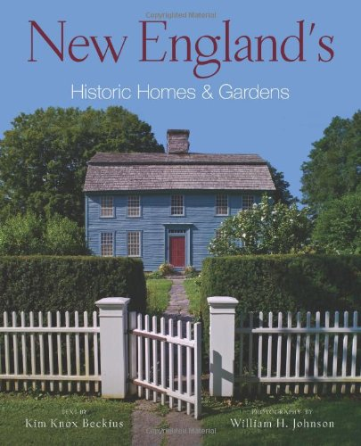 Download New England's Historic Homes & Gardens pdf