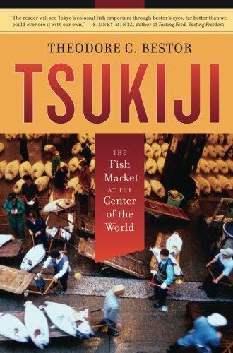 Tsukiji: The Fish Market at the Center of the World ()