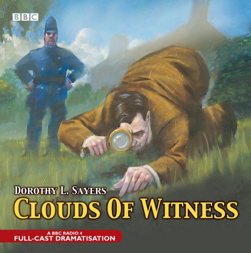 Read Online Clouds Of Witness (BBC Audio Crime) pdf
