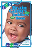 125 Brain Games for Toddlers and Twos, Jackie Silberg, 0876592051