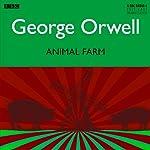 Animal Farm [Dramatised] | George Orwell