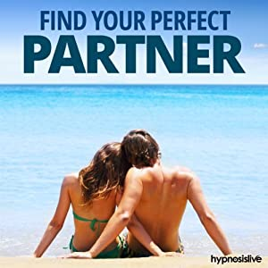 Find Your Perfect Partner Hypnosis Speech