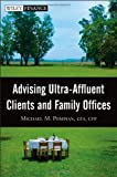 Advising Ultra-Affluent Clients and Family Offices