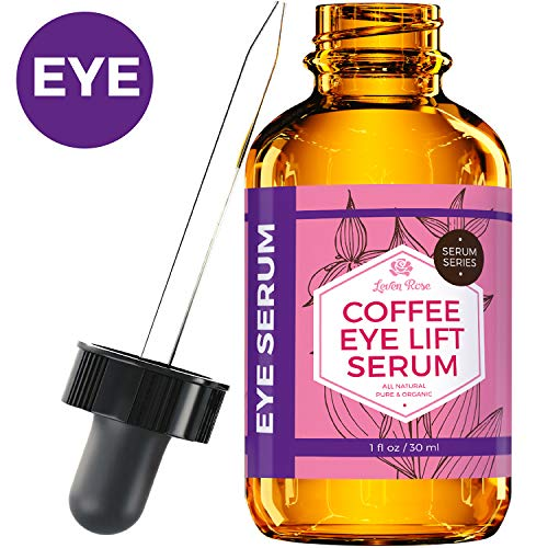 Coffee Eye Lift Serum by Leven Rose Pure, Organic, Natural Reduces Puffiness, Anti Aging, Brightens Tired Eyes 1 oz (Best Eye Cream For Sunken Eyes)