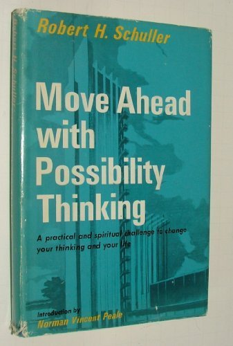 Move Ahead With Possibility Thinking by Robert H. Schuller - City Ny Mall Garden