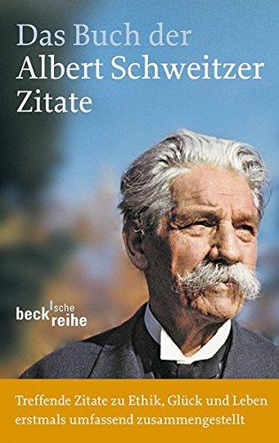 Das Buch der Albert-Schweitzer-Zitate