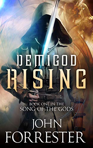 Demigod Rising (Song of the Gods Book 1)