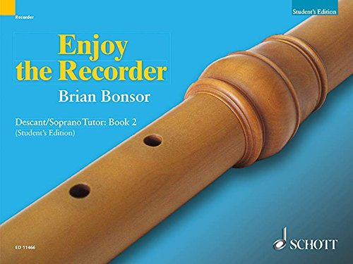 - Enjoy the Recorder: Descant Tutor 2 (Bk. 2)