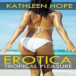 Tropical Pleasure