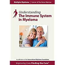 Understanding the Immune System in Myeloma