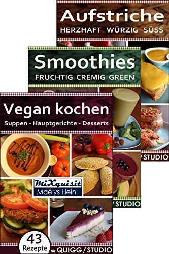 rezeptbcher paket vegan kochen smoothies aufstriche 147 rezepte fr die kchenmaschinen