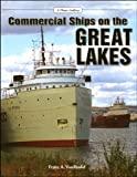 Commercial Ships on the Great Lakes, Franz A. Von Riedel, 1583881530