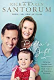 Rick and Karen Santorum's inspiring story of life with Bella, their special-needs youngest child Four days after Rick and Karen Santorum welcomed their eighth baby into the world they were given the devastating news that their little girl, Bella, wa...